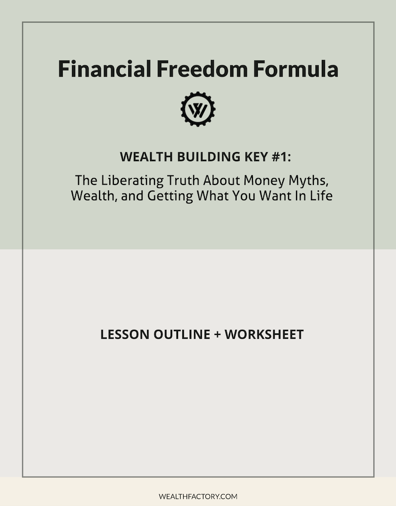 The liberating truth about money myths, wealth, and getting what you want in life